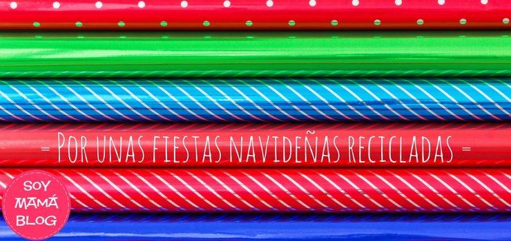 Por unas fiestas navideñas recicladas