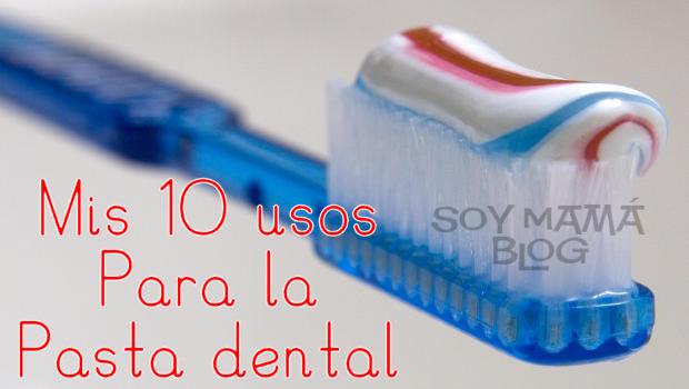 Mis 10 usos para la pasta dental