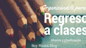 Organizándote para el regreso a clases: Ahorros y planificación