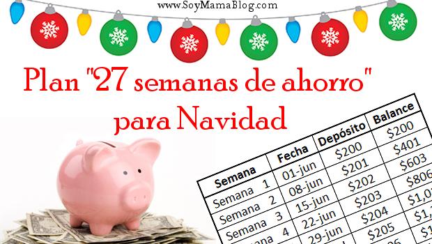 """Plan """"27 semanas de ahorro"""" para Navidad"""