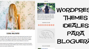 Wordpress themes ideales para blogueras