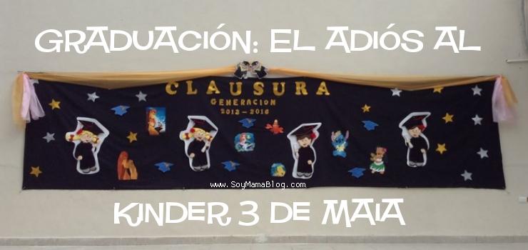 Graduacion El adiós al Kinder 3 de Maia