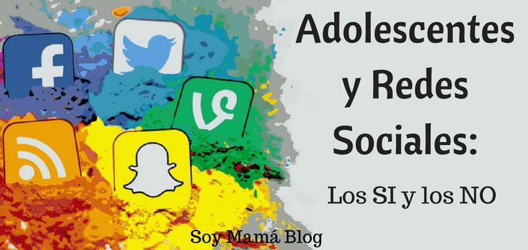 Adolescentes y Redes Sociales: Los SI y los NO