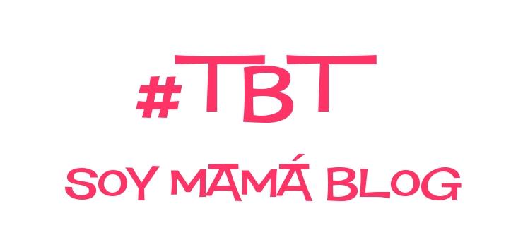 tbt-en-soy-mama-blog