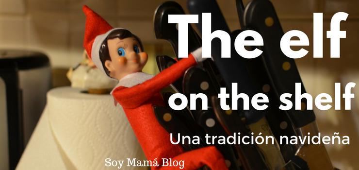 La tradición navideña de The Elf on the Shelf