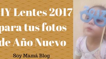 DIY Lentes 2017 para tus fotos de Año Nuevo