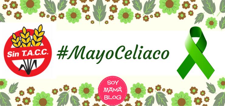 #MayoCeliaco: Cuando la enfermedad celíaca te toca